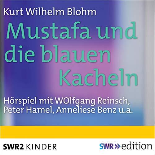 Mustafa und die blauen Kacheln cover art