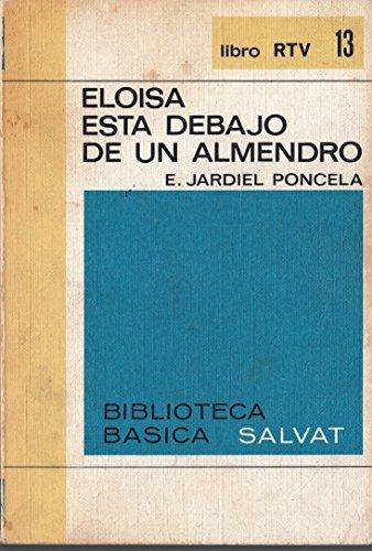 ELOISA ESTA DEBAJO DE UN ALMENDRO. Col. RTV nº 13