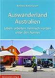 Auswanderland Australien: Leben