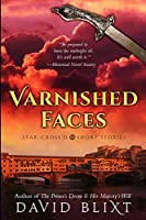 Varnished Faces: Large Print Edition