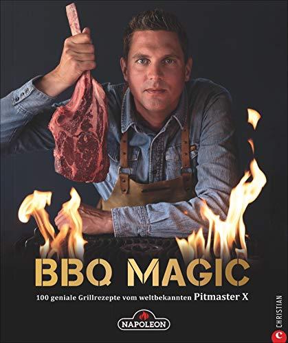 """Grillbuch: BBQ Magic - 100 geniale Grill- und Barbecue-Rezepte von Roel """"Pitmaster X"""" Westra, dem Grill- und BBQ-Profi mit 340.000 YouTube-Abonnenten. ... Grillrezepte vom weltbekannten Pitmaster X"""
