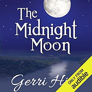 The Midnight Moon                   By:                                                                                                                                 Gerri Hill                               Narrated by:                                                                                                                                 Abby Craden                      Length: 6 hrs and 8 mins     55 ratings     Overall 4.5