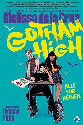 Gotham High: Alle für keinen