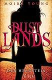 Dustlands - Der Herzstein: Roman