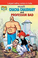 Chacha Chaudhary and Professor Bad