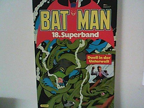 BATMAN Superband 18, Duell in der Unterwelt (Ehapa SC 1983)