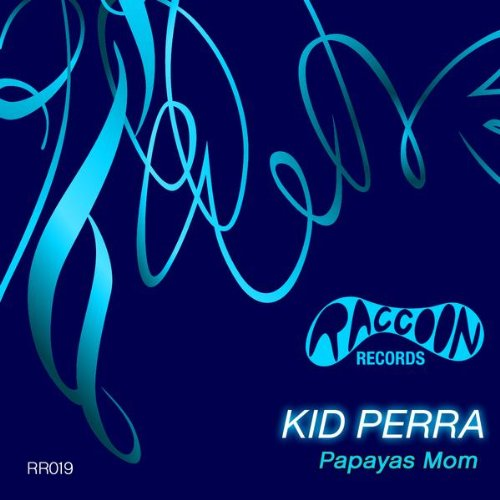 Papayas Mom (Original Mix)