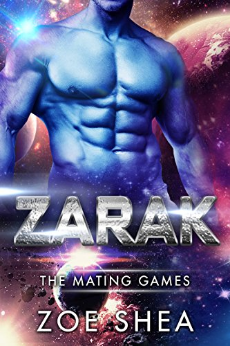 Zarak: Scifi Alien Invasion Romance (The Mating Games Book 1) (English Edition)