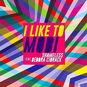 I Like to Mobi - Single