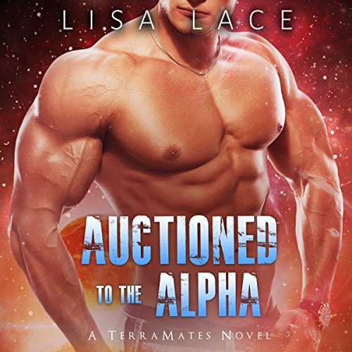 Auctioned to the Alpha cover art