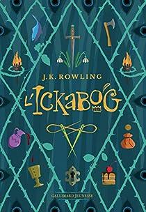 L'Ickabog par J. K. Rowling
