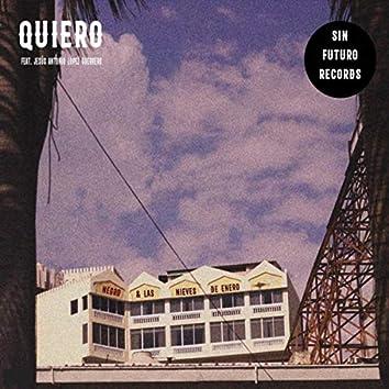 Quiero (feat. Jesús Antonio López Guerrero)