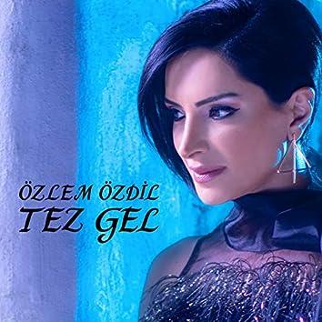 Tez Gel