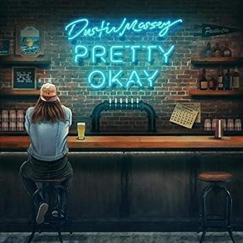Pretty Okay