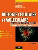Biologie cellulaire et moléculaire - 200 fiches de cours, 400 schémas, 160 QCM et site compagnon
