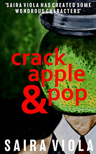 Crack, Apple & Pop (English Edition)