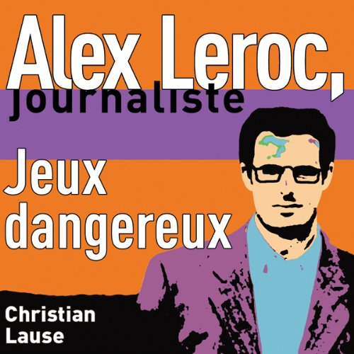 Jeux dangereux [Dangerous Plays] audiobook cover art