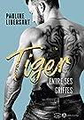 Tiger : Entre ses griffes