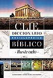 Diccionario Enciclopédico Biblico Ilustrado