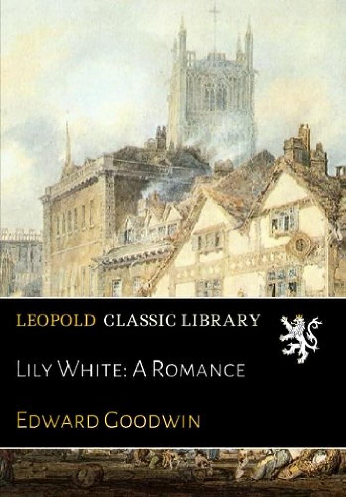 パンチ指令解決Lily White: A Romance