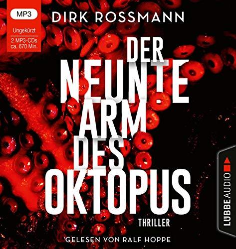 Der neunte Arm des Oktopus: . Ungekürzt.