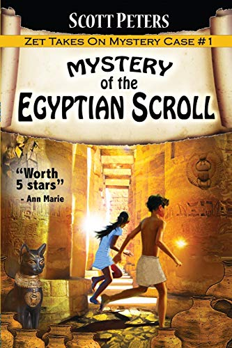 Mystery of the Egyptian Scroll: A Children's Adventure: Adventure Books For Kids Age 9-12