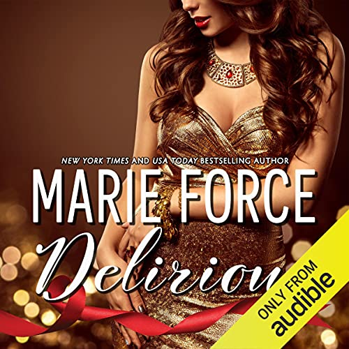 Delirious Audiobook By Marie Force cover art