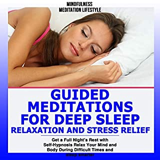 Guided Meditations for Deep Sleep, Relaxation and Stress Relief audiobook cover art