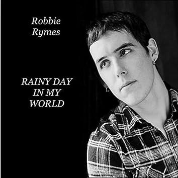 Rainy Day in My World