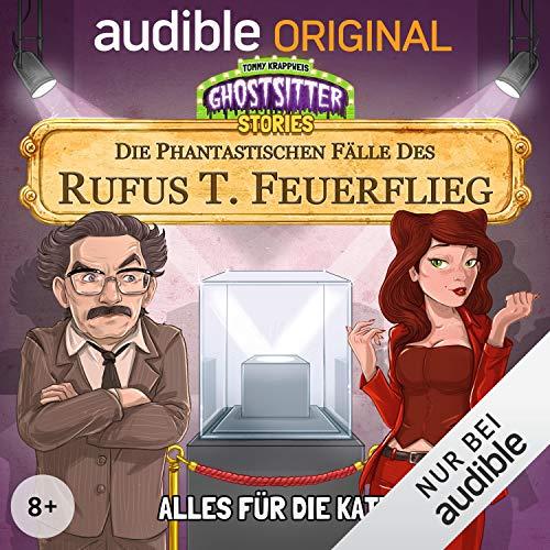 Alles für die Katz - Die phantastischen Fälle des Rufus T. Feuerflieg 3 cover art