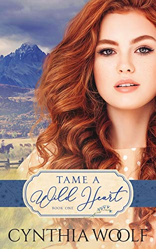 Book: Tame A Wild Heart by Cynthia Woolf