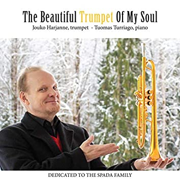 The Beautiful Trumpet of My Soul