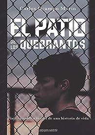 El patio de los quebrantos par Carlos Ocampo Marín