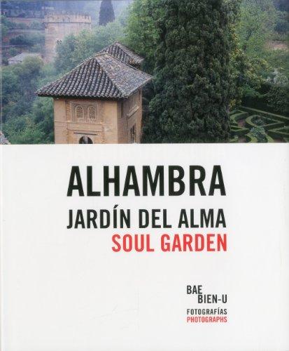 Bae, Bien-U, La Alhambra, jardn del alma