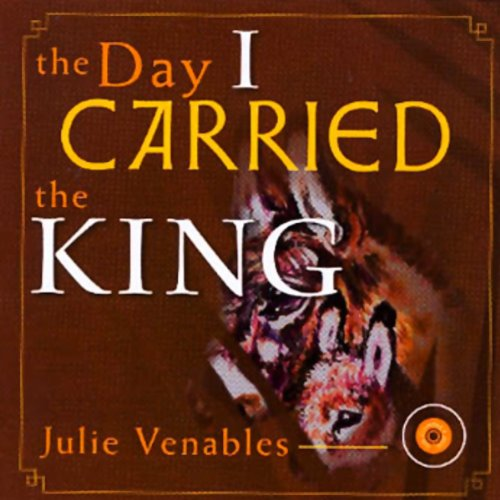 The Day I Carried The King audiobook cover art