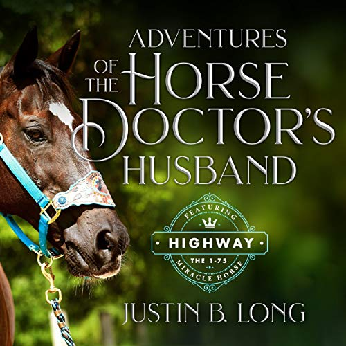 Adventures of the Horse Doctor's Husband audiobook cover art