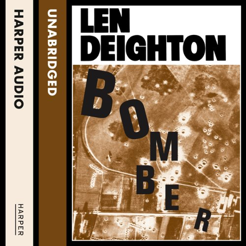 Bomber                   By:                                                                                                                                 Len Deighton                               Narrated by:                                                                                                                                 Richard Burnip                      Length: 21 hrs and 17 mins     106 ratings     Overall 4.4