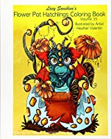 Flower Pot Hatchlings Coloring Book (Lacy Sunshine's Coloring Books)