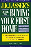 J.K. Lasser's Guide to Buying Your First Home