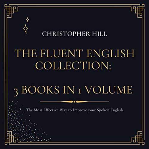 Couverture de The Fluent English Collection: 3 Books in 1 Volume