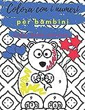 Colora con i numeri per bambini: Libro delle attività: libro da colorare con animali per ragazzi 3-10, Libro da Colorare per Bambini, grande formato ... xxl, libo da disegno e colorare per bambini