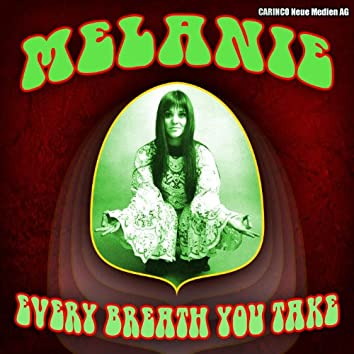 Melanie - Every Breath You Take