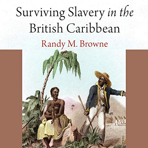 Surviving Slavery in the British Caribbean cover art