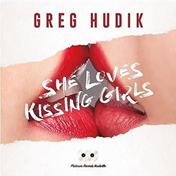 She Loves Kissing Girls