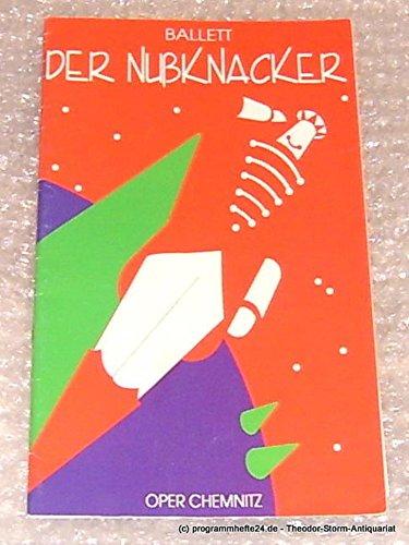 Programmheft Der Nußknacker. Oper Chemnitz Premiere 11.November 1995