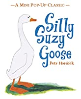 Silly Suzy Goose (Mini Pop Up Classic)