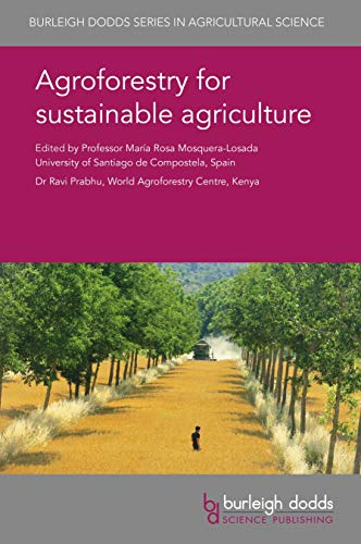 Agroforestry for sustainable agriculture (Burleigh Dodds Series in Agricultural Science Book 55) (English Edition)