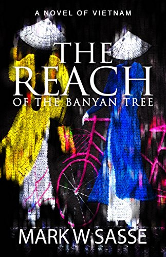 Book: The Reach of the Banyan Tree by Mark W. Sasse