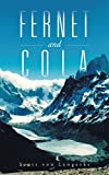 Fernet and Cola (English Edition)