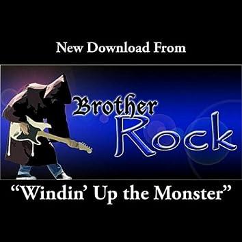Windin' Up the Monster